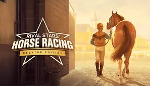 Rival Stars <b>Horse Racing</b>: Desktop Edition on Steam