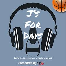J's For Days Podcast