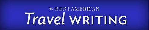 the best american travel writing series hmh best american travel