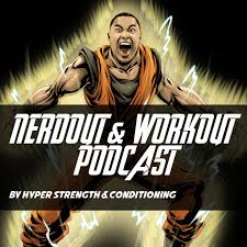 Nerdout & Workout Podcast