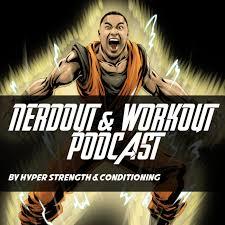 Nerdout & Workout Podcast