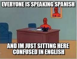 Spiderman Desk Meme Speaking Spanish on Memegen via Relatably.com
