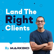 Land The Right Clients by Markeko