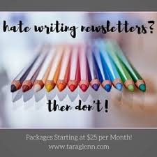 Newsletter Writing Service All rates include one revision  Tara Glenn