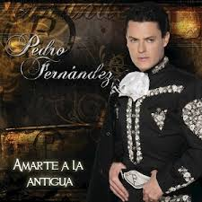 Pedro Fernández: <b>Amarte</b> A La Antigua - Music on Google Play