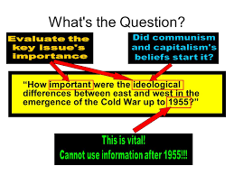 essay writing origins of the cold war essay plan   ppt download whats the question how important were the ideological differences between east and west in