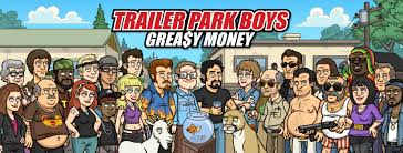 """Résultat de recherche d'images pour """"Trailer Park Boys Greasy Money Triche"""""""