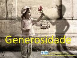 Resultado de imagem para IMAGENS DE GENEROSIDADE