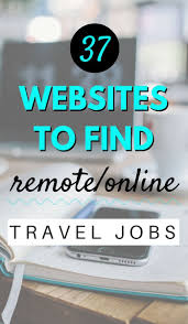 best ideas about work get happy self care 37 websites to dream remote online jobs while traveling