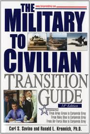military to civilian transition guide a career transition guide military to civilian transition guide a career transition guide for army navy air force marine coast guard personnel and veterans carl s savino