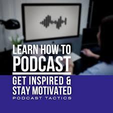 Podcast Tactics