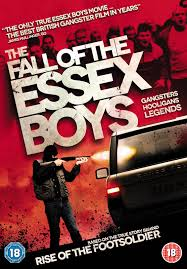 The Fall Of The Essex Boys
