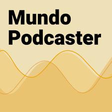 Mundo Podcaster