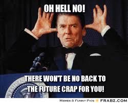 oh hell no!... - Nanny Nanny Boo Boo Reagan Meme Generator Captionator via Relatably.com