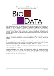 Difference between resume, cv & biodata Page 2 of 3; 3. Difference between CV, Resume & Bio Data ...