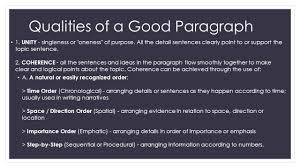 qualities of a good paragraph a good paragraph is like a 3 qualities