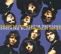 <b>Shocking Blue</b> - <b>Singles</b>: A's & B's - Amazon.com Music