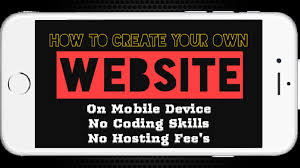 how to create a website mobile and easy how to create a website mobile and easy