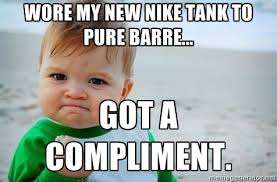 Wore my new Nike tank to Pure Barre... Got a compliment. - fist ... via Relatably.com