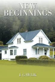 <b>New Beginnings</b> by Jennifer <b>Gawlik</b> | BookLife