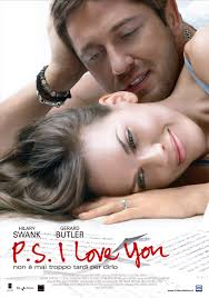 ps-i-love-you-poster. During a road trip to Ireland Holly (Hilary Swank) meets Gerry (Gerard Butler) and they fell in love. He follows her to Manhattan, ... - ps-i-love-you-poster