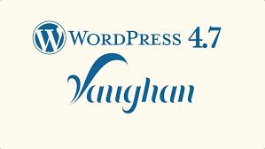 "News – WordPress <b>4.7</b> ""Vaughan"" – WordPress.org"
