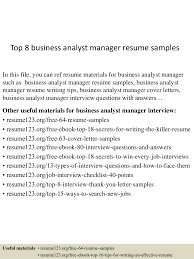 top8businessanalystmanagerresumesamples 150514054904 lva1 app6892 thumbnail 4 jpg cb 1431582725