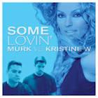 Some Lovin' [Remix]