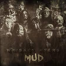 <b>Whiskey Myers</b> - <b>Mud</b> - Amazon.com Music