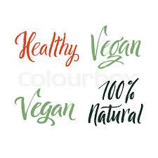 <b>Vegan</b>. <b>100</b> Percent Natural. Healthy. ... | Stock vector | Colourbox