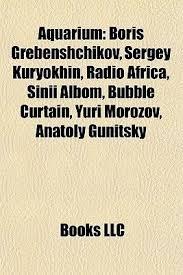 Aquarium - <b>Boris Grebenshchikov</b>, Sergey Kuryokhin, Radio Africa ...