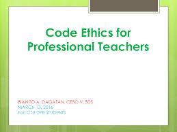 code of ethics for professional teachers authorstream