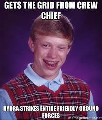 Gets the grid from crew chief hydra strikes entire friendly ground ... via Relatably.com