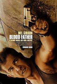 17 best images about 2016 movies poster large blood father