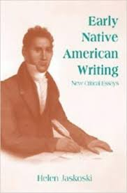 amazoncom early native american writing new critical essays  amazoncom early native american writing new critical essays cambridge studies in american literature and culture  helen jaskoski