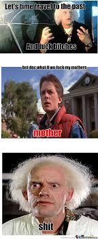 RMX] Back To The Future by emildeadspacefreak - Meme Center via Relatably.com