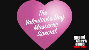 GTA Online <b>Valentine's</b> Day Massacre Special Is Now Available ...