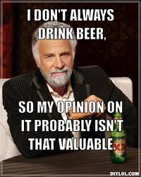 Image - 220293] | The Most Interesting Man in the World | Know ... via Relatably.com