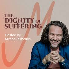 The Dignity of Suffering
