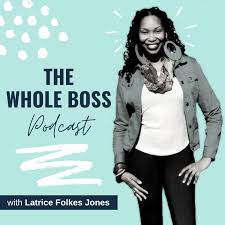 The Whole Boss Podcast