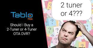 Tablo FAQs – Should I Buy a 2-<b>Tuner</b> or 4-<b>Tuner OTA</b> DVR? | Over ...