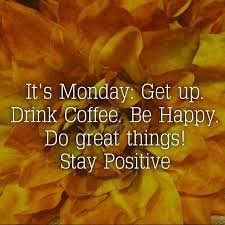 Image result for mondays motivational quotes