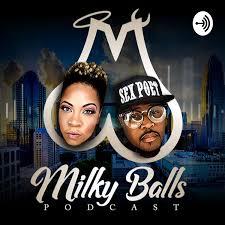 Milky Balls Podcast