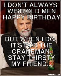 Most Interesting Man In The World Meme Happy Birthday - most ... via Relatably.com