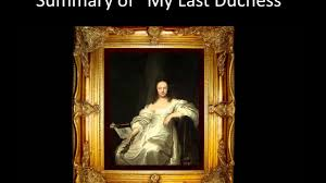 analysis of my last duchess analysis of my last duchess