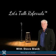 Let's Talk Referrals!
