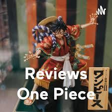 Reviews One Piece