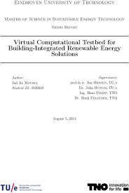 virtual computational testbed for building integrated renewable solutions author jad al koussa student id 0826610 supervisors prof dr