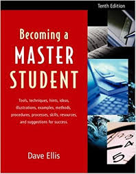 Becoming A Master Student Tenth Edition: David B. Ellis, Dave Ellis ...