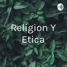 Religion Y Etica